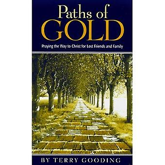 Paths of Gold: Praying the Way to Christ for Lost Friends and Family (Quiet Times for the Heart)