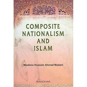 Composite nationalisme et l'Islam: Muttahidah Qaumiyat Aur l'Islam