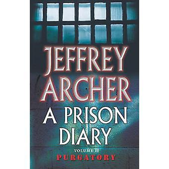 A Prison Diary Volume II - Purgatory (Reprints) by Jeffrey Archer - 97