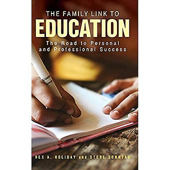 The Family Link to Education: The Road to Personal and Professional Success