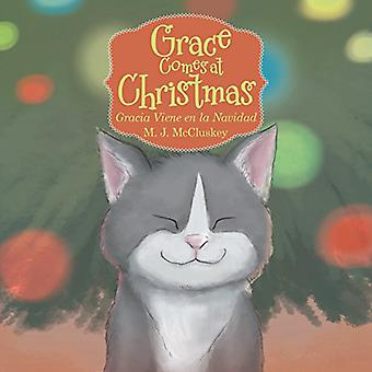 Grace vient à Noël: Gracia Viene En La Navidad
