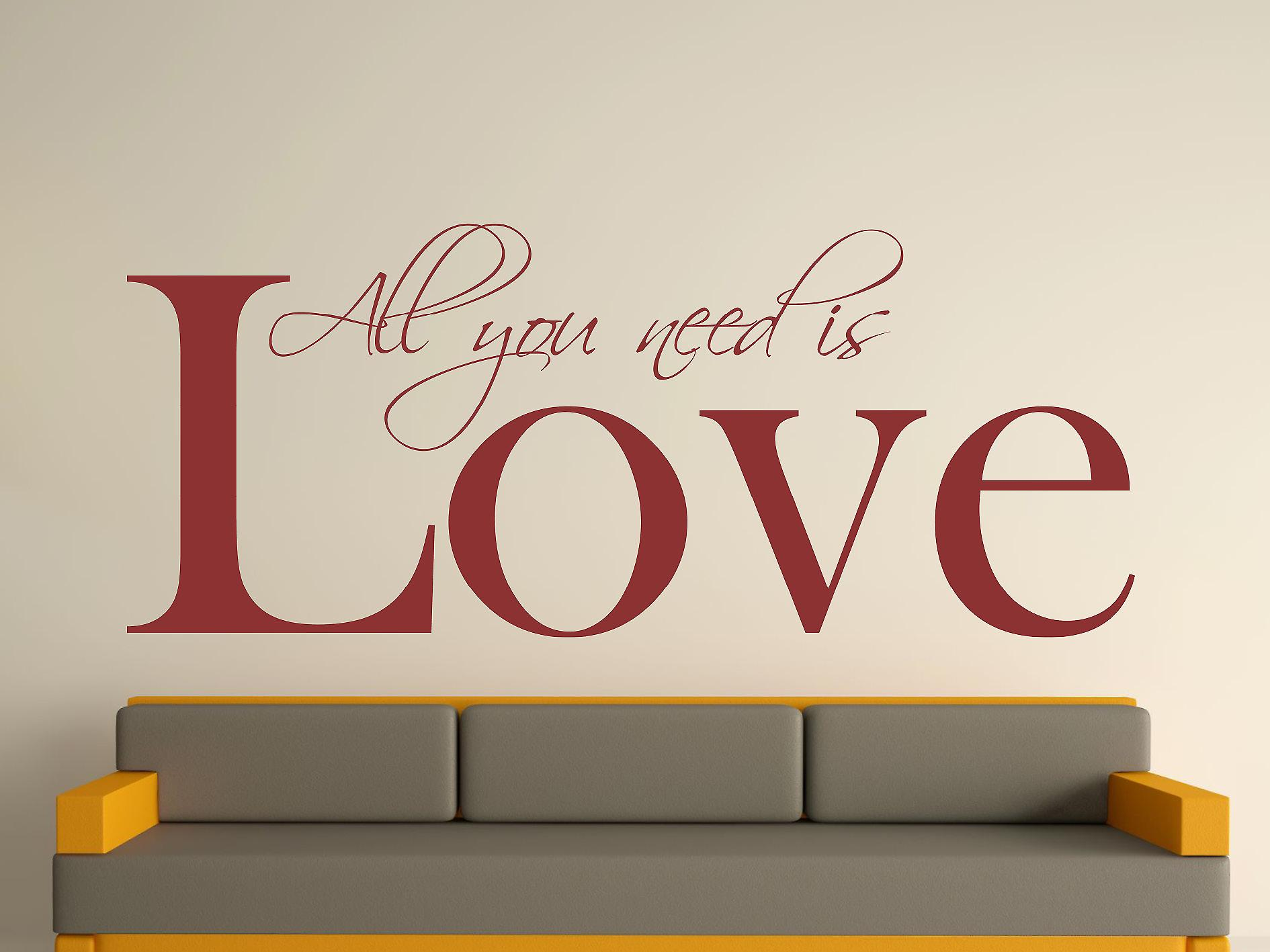 All You Need Wall Sticker Art - Bourgogne