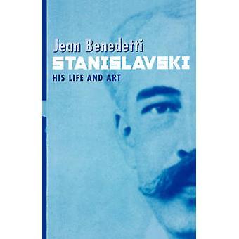 Stanislavskij ett liv av Benedetti & Jean