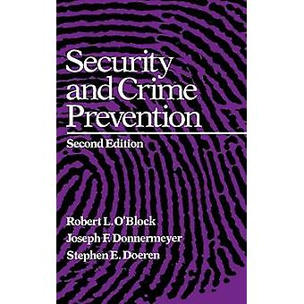 Security and Crime Prevention by OBlock & Robert L.