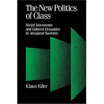 La nouvelle politique des mouvements sociaux de classe et de la dynamique culturelle dans les sociétés développées par Eder & Klaus