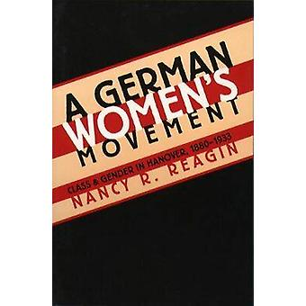 En tysk Womens rörelse av Reagin & Nancy R.