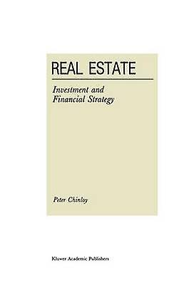 Real Estate Investment and Financial Strategy by Clinloy & Peter