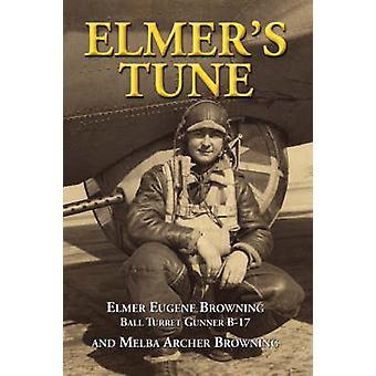 Elmers Tune by Browning & Elmer Eugene