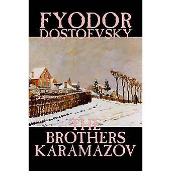 Os irmãos Karamazov de Fiódor Mikhailovich Dostoiévski ficção clássicos por Dostoiévski & Fiódor Mikhailovich