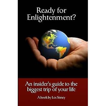 Ready for Enlightenment by Sisney & Lex