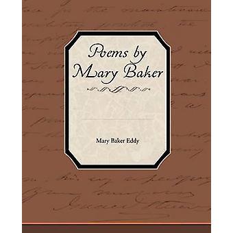 Poems by Mary Baker Eddy by Eddy & Mary Baker
