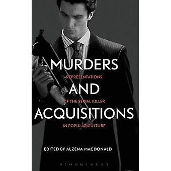 Murders and Acquisitions by MacDonald & Alzena