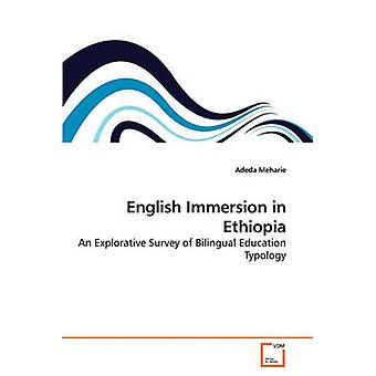 English Immersion in Ethiopia by Meharie & Adeda