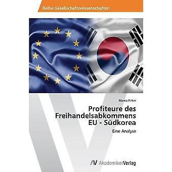 Profiteure des Freihandelsabkommens UE Sdkorea por Pirker Marco
