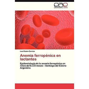 Anemi Ferropenica sv Lactantes av Carrizo Luis Ruben