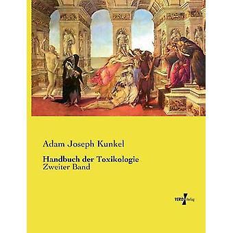 Handbuch der Toxikologie by Kunkel & Adam Joseph
