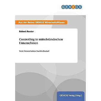 Controlar em mittelstndischen Unternehmen por Reuter & Robert