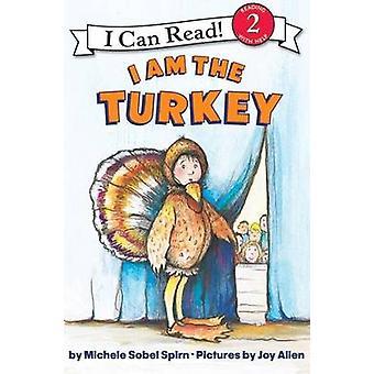 I am the Turkey by Michele Sobel Spirn - Joy Allen - 9780060532321 Bo
