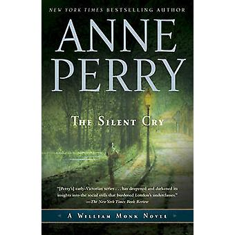 The Silent Cry by Anne Perry - 9780345514066 Book