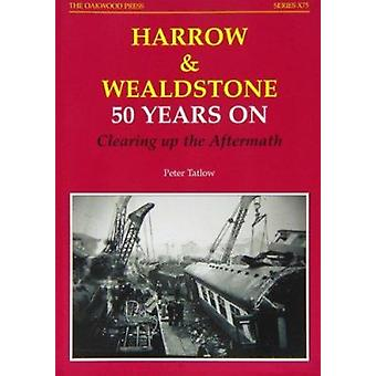 Harrow and Wealdstone - 50 Years on Clearing Up the Aftermath (Revised