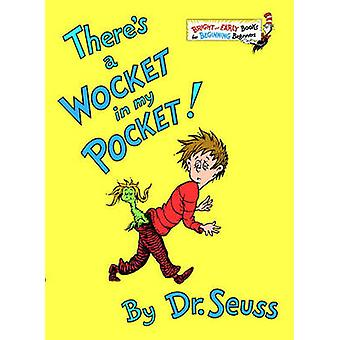 There's a Wocket in My Pocket! by Dr Seuss - 9780881034141 Book