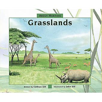 Grasslands by Cathryn P Sill - John Sill - 9781561455591 Book