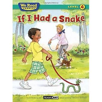 If I Had a Snake (We Read Phonics - Level 4 (Paperback)) by Leslie Mc