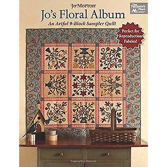 Jo's Floral Album - An Artful 9-Block Sampler Quilt by Jo Morton - 978