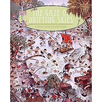 The Gaze of Drifting Skies - A Treasury of Bird's Eye Cartoon Views by