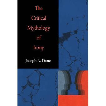 Critical Mythology of Irony - 9780820338088 Book