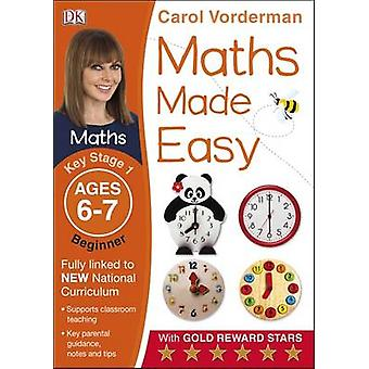 Maths Made Easy Ages 67 Key Stage 1 Beginner by Carol Vorderman