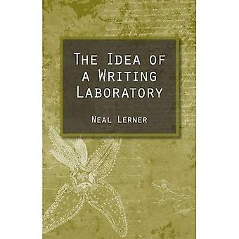 The Idea of a Writing Laboratory