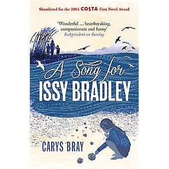 Song for Issy Bradley 9780099591870 by Carys Bray