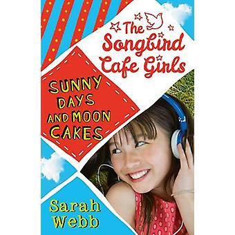 الأيام المشمسة والقمر كعك مطربة مقهى الفتيات 2 من سارة ويب