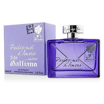 John Galliano Parlez-Moi D' Amour Encore Eau De Toilette Spray 80ml/2.6oz