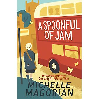 A Spoonful of Jam (Hollis Family Books) (Paperback) by Magorian Michelle