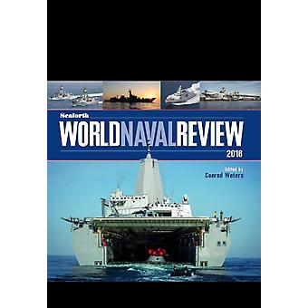 Seaforth World Naval Review 2016 (Hardcover) by Waters Conrad
