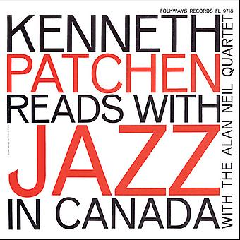 Kenneth Patchen - Kenneth Patchen Reads with Jazz in Canada [CD] USA import