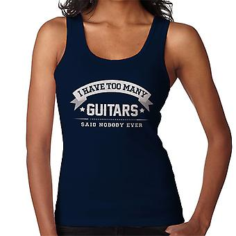 I Have Too Many Guitars Said Nobody Ever Women's Vest