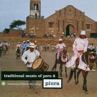Traditional Music of Peru - Traditional Music of Peru: Vol. 8-Piura [CD] USA import