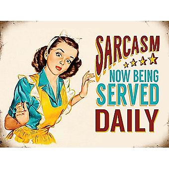 Sarcasm Now Being Served Daily Funny Fridge Magnet