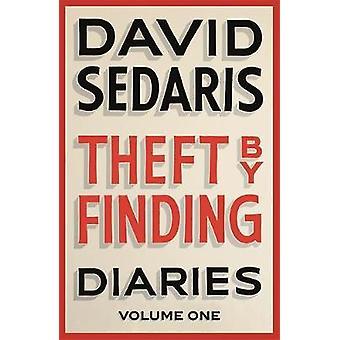 Diebstahl zu finden - Tagebücher - Volumen von David Sedaris - 978031673136