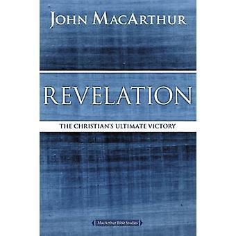 Uppenbarelse - den kristnes ultimata segern av John F. MacArthur - 9