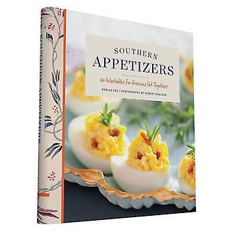 Southern Appetizers - 60 Delectables for Gracious Get Togethers by Den