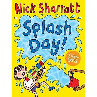 Splash Day! by Splash Day! - 9781781128275 Book