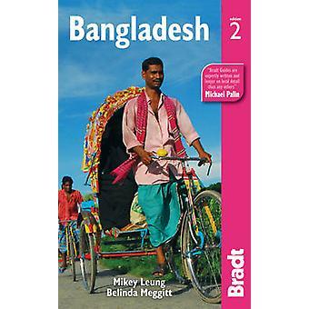 Bangladesh (2: a reviderade upplagan) av Belinda Meggitt - Mikey Leung - 9