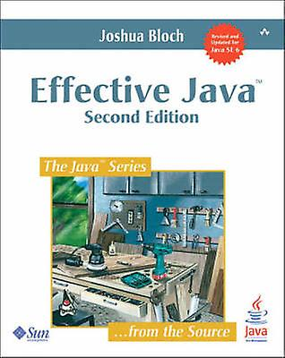 Effective Java - A Programming Language Guide (2nd Revised edition) by