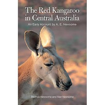 The Red Kangaroo in Central Australia - An Early Account by A. E. News