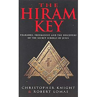 The Hiram Key: Pharoahs, Freemasons and the Discovery of the Secret Scrolls of Christ