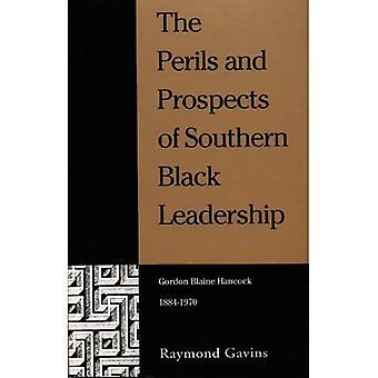 The Perils and Prospects of Southern Black Leadership: Gordon Blaine Hancock, 1884-1970